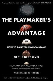 The Playmaker's Advantage by Leonard Zaichkowsky