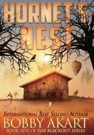 Hornet's Nest by Bobby Akart