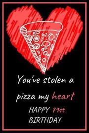 You've Stolen a Pizza My Heart Happy 71st Birthday by Eli Publishing image