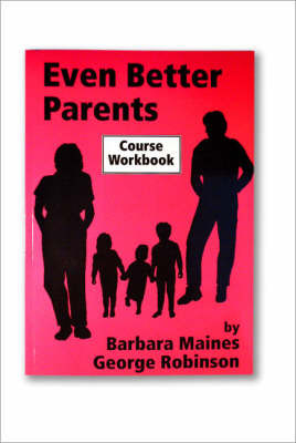 Even Better Parents by Barbara Maines image