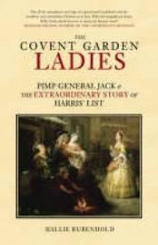 The Covent Garden Ladies by Hallie Rubenhold image