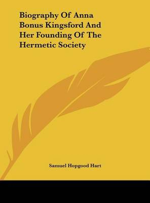 Biography of Anna Bonus Kingsford and Her Founding of the Hermetic Society by Samuel Hopgood Hart image