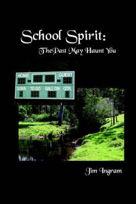 School Spirit by Jim Ingram