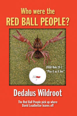 Who Were the Red Ball People by Dedalus Wildroot
