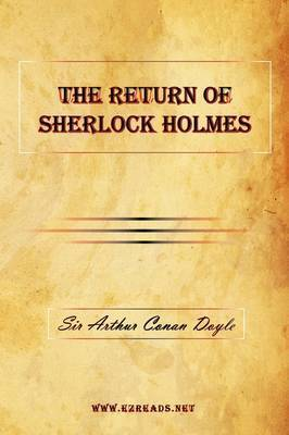 The Return of Sherlock Holmes by A Conan Doyle