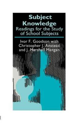 Subject Knowledge by Ivor F. Goodson image