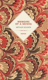 Memoirs Of A Geisha (Vintage Past) by Arthur Golden