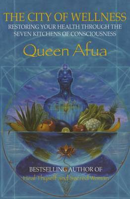 The City of Wellness | Queen Afua Book | Buy Now | at Mighty