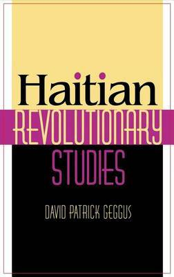 Haitian Revolutionary Studies by David Patrick Geggus image