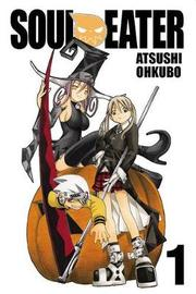 Soul Eater, Vol. 1 by Atsushi Ohkubo