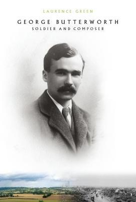 George Butterworth by Laurence Green