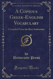A Copious Greek-English Vocabulary by University Press image