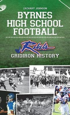 Byrnes High School Football by Zachary Johnson