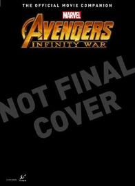 Avengers: Infinity War the Official Collector's Edition by Titan