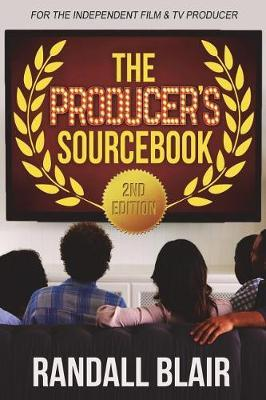 The Producer's Sourcebook, 2nd Edition by Randall Blair image