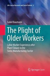 The Plight of Older Workers by Isabel Baumann