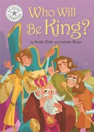 Reading Champion: Who Will be King? by Katie Dale