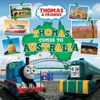 Thomas comes to Australia by Thomas and Friends