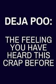 Deja Poo by Creative Harmony Co