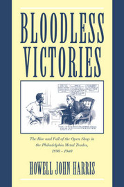 Bloodless Victories by Howell John Harris image