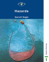 Hazards by Garrett Nagle
