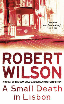 A Small Death in Lisbon by Robert Wilson image