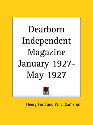 Dearborn Independent Magazine (January 1927-May 1927) by Henry Ford image