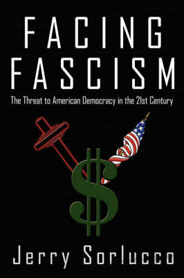 Facing Fascism by Jerry Sorlucco