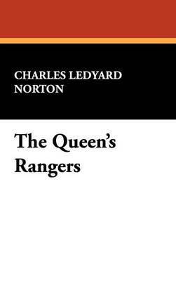 The Queen's Rangers by Charles Ledyard Norton image