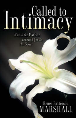 Called to Intimacy by Renee, Marshall image