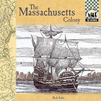 Massachusetts Colony by Bob Italia