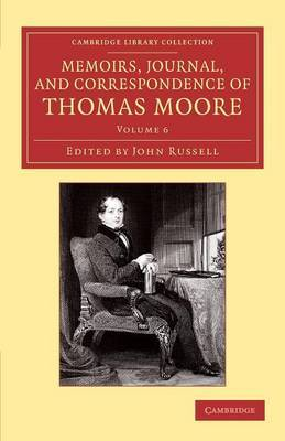 Memoirs, Journal, and Correspondence of Thomas Moore by Thomas Moore