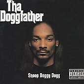 Tha Doggfather by Snoop Doggy Dogg