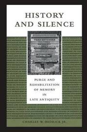History and Silence by Charles W Hedrick