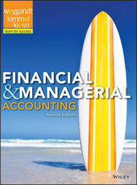 Financial and Managerial Accounting by Jerry J. Weygandt