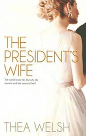 The President's Wife by Thea Welsh image