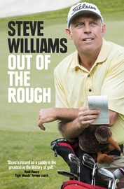 Out of the Rough by Steve Williams