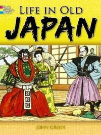Life in Old Japan Coloring Book by John Green