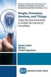 People, Processes, Services, and Things by Hazim Dahir