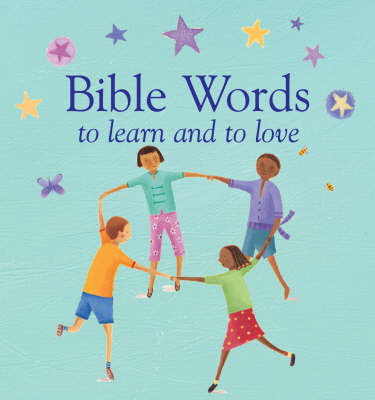 Bible Words to learn and to love by Lois Rock image