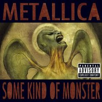 Some Kind Of Monster [EP] [Explicit Lyrics] by Metallica image
