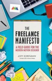 The Freelance Manifesto by Joey Korenman