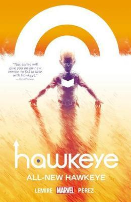 Hawkeye Volume 5: All-new Hawkeye by Jeff Lemire