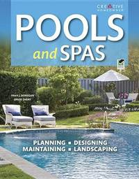 Pools and Spas by Editors of Creative Homeowner