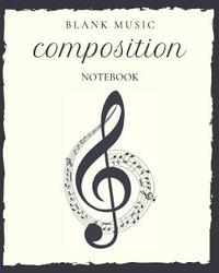 Blank Music Composition Notebook by Notebooks For All