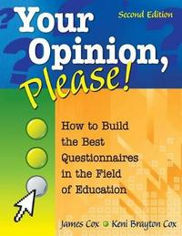 Your Opinion, Please! by James B. Cox