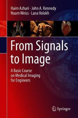 From Signals to Image by Haim Azhari