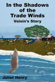 In the Shadows of the Trade Winds by Juliet, Henry image
