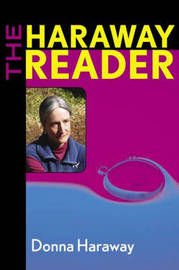 The Haraway Reader by Donna Haraway image