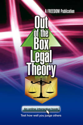 Out of the Box Legal Theory by A FREEDOM Publication image